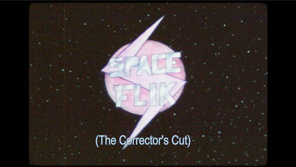 SPACE FLiK: The Corrector's Cut